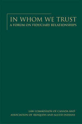 In Whom We Trust: A forum on fiduciary relationships