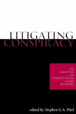 Litigating Conspiracy: An analysis of competition class actions