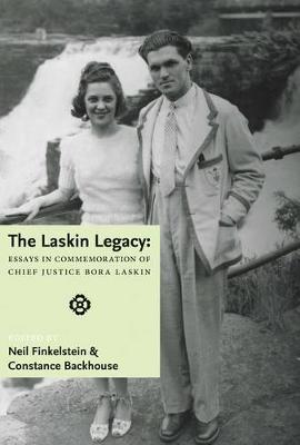 The Laskin Legacy: Essays in commemoration of Chief Justice Bora Laskin