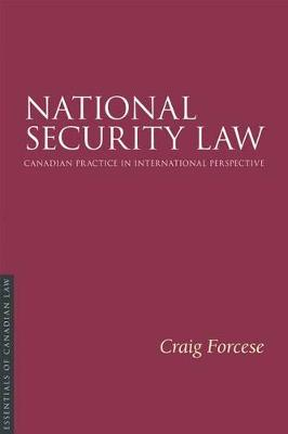 National Security Law: Canadian practice in international perspective