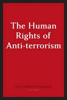 The Human Rights of Anti-Terrorism