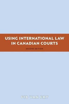 Using International Law in Canadian Courts