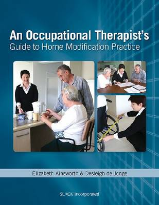 An Occupational Therapists's Guide to Home Modification Practice