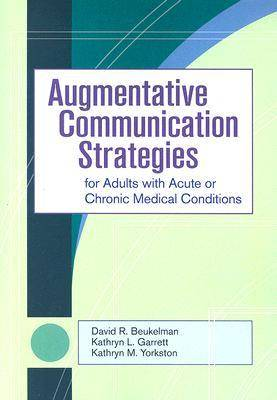 Communication Strategies for Adults with Acute or Chronic Medical Conditions