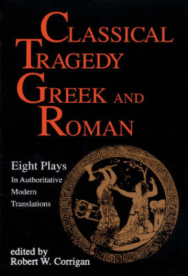 Classical Tragedy: Greek and Roman