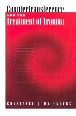 Countertransference and the Treatment of Trauma