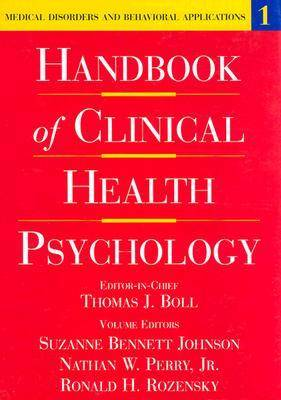Handbook of Clinical Health Psychology: Volume 1: Medical Disorders and Behavioral Applications