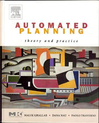 Automated Planning: Theory and Practice