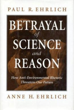 The Betrayal of Science and Reason: How Anti-environmental Rhetoric Threatens Our Future