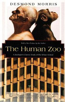 The Human Zoo: A Zoologist's Study of the Urban Animal