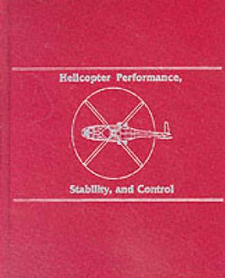 Helicopter Performance Stability and Control