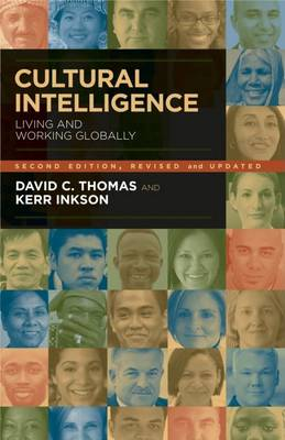 Cultural Intelligence: Living and Working Globally: Living and Working Globally
