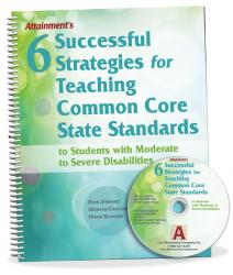 Six Successful Strategies for Teaching Common Core State Standards