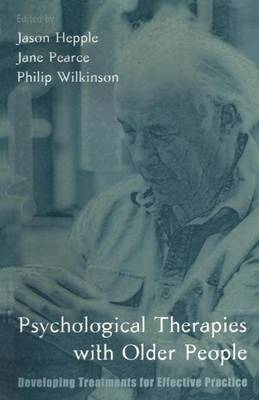 Psychological Therapies with Older People: Developing Treatments for Effective Practice