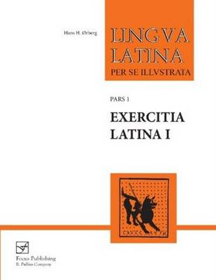 Exercitia Latina I: Exercises for Familia Romana: Pt. 1, No. 1: Exercitia Latina