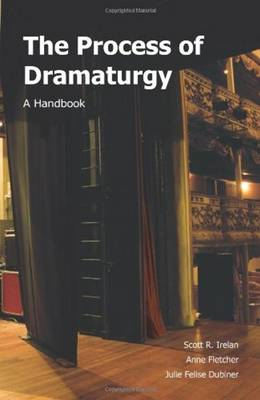 The Process of Dramaturgy: A Handbook
