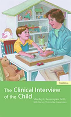 The Clinical Interview of the Child: Theory and Practice