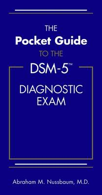 The Pocket Guide to the DSM-5 Diagnostic Exam