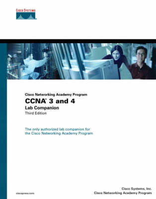 CCNA 3 and 4: Lab Companion