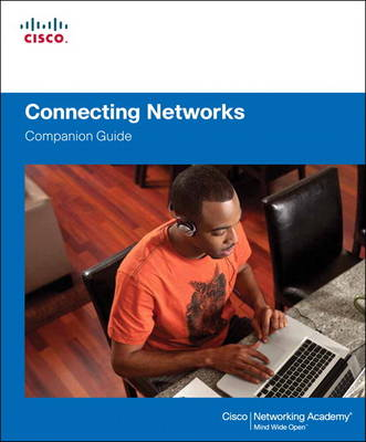 Connecting Networks Companion Guide