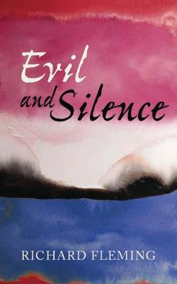 Evil and Silence
