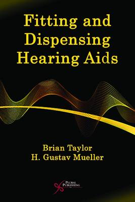 Fitting and Dispensing Hearing Aids