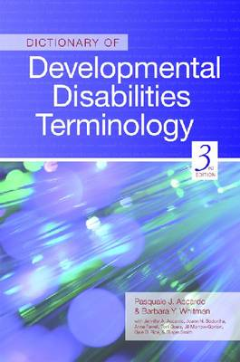 Dictionary of Developmental Disabilities Terminology