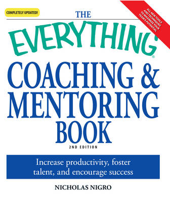 "The ""Everything"" Coaching and Mentoring Book"