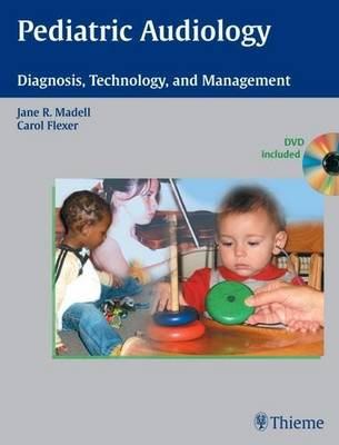 Pediatric Audiology: Diagnosis, Technology and Management