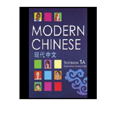 Modern Chinese: Simplified Characters Textbook 1a