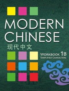 Modern Chinese 1B Workbook