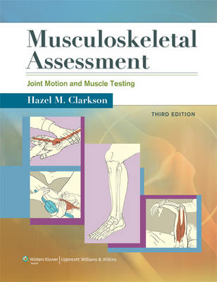 Musculoskeletal Assessment: Joint Motion and Muscle Testing