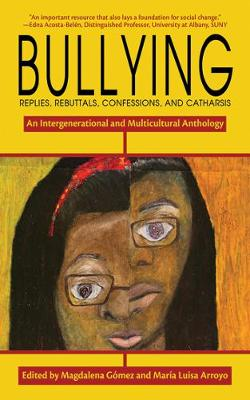 Bullying: Replies, Rebuttals, Confessions, and Catharsis