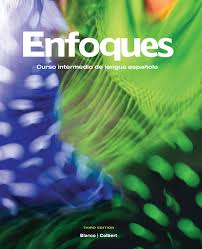 Enfoques: Curso Intermedio de Lengua Espanola (Spanish Edition)