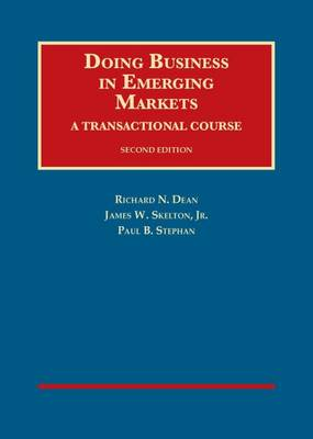 Doing Business in Emerging Markets: A Transactional Course
