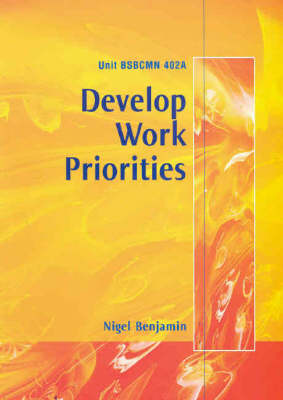 Bsbcmn 402a Develop Work Priorities