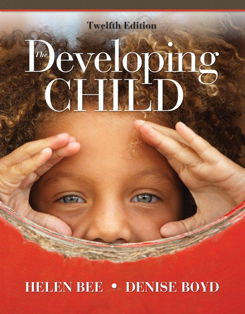Selected Readings in Child Development: Compiled from The Developing Child, 9th Ed, The Growing Child, an Applied Approach, 2nd Ed and The Developing Child 8th Ed.
