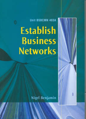 Bsbcmn 403a Establish Business Networks
