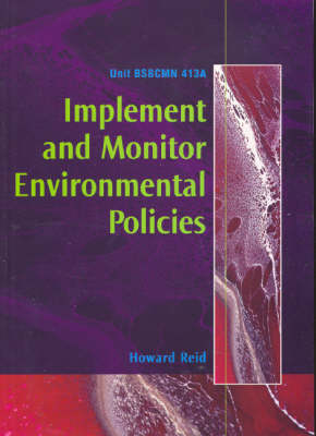 Implement and Monitor Environmental Policies