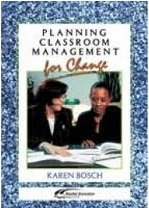 Planning Classroom Management for Change