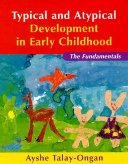 Typical and Atypical Development in Early Childhood