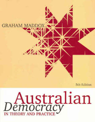 Australian Democracy in Theory and Practice
