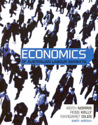 Economics Of Australian Labour Markets