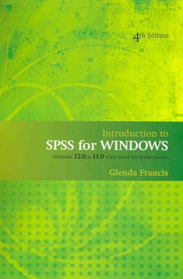 Introduction to SPSS for Windows: Versions 12.0 and 11.0 with Notes for Studentware