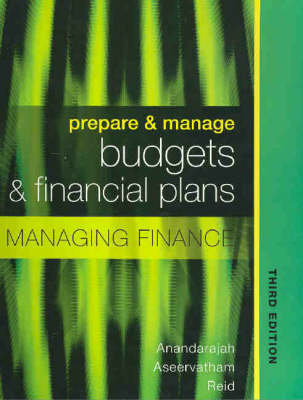 Managing Finance: Prepare and Manage Budgets and Financial Plans