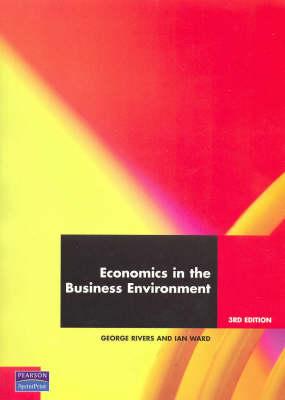 Economics In The Business Environment (Pearson Original Edition)