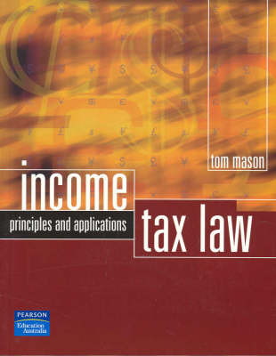 Income Tax Law: Principles and Procedures