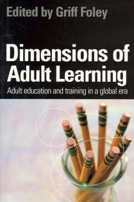 Dimensions of Adult Learning: Adult Education and Training in a Global Era
