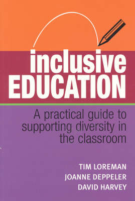 Inclusive Education: A Practical Guide to Supporting Diversity in the Classroom