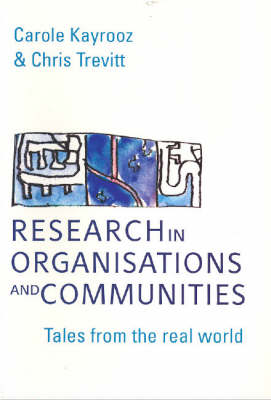 Research in Organisations and Communities: Tales from the Real World